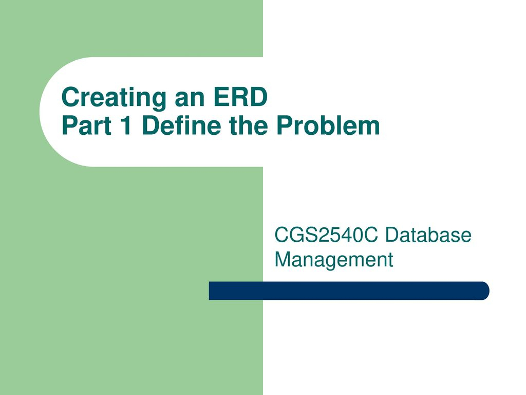 Creating An Erd Part 1 Define The Problem throughout Define Erd