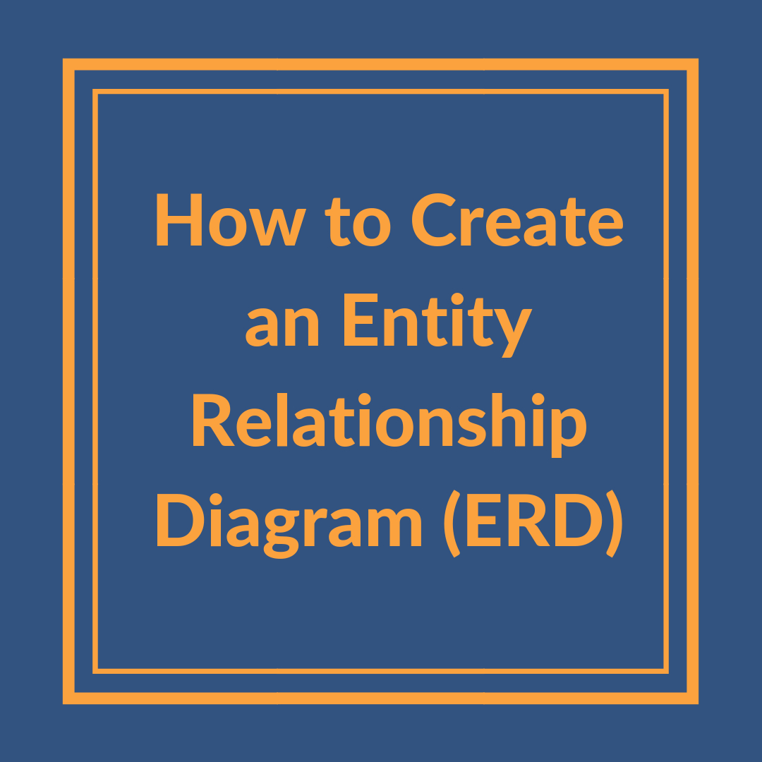 How To Create An Entity Relationship Diagram (Erd) for How To Make Erd For Database