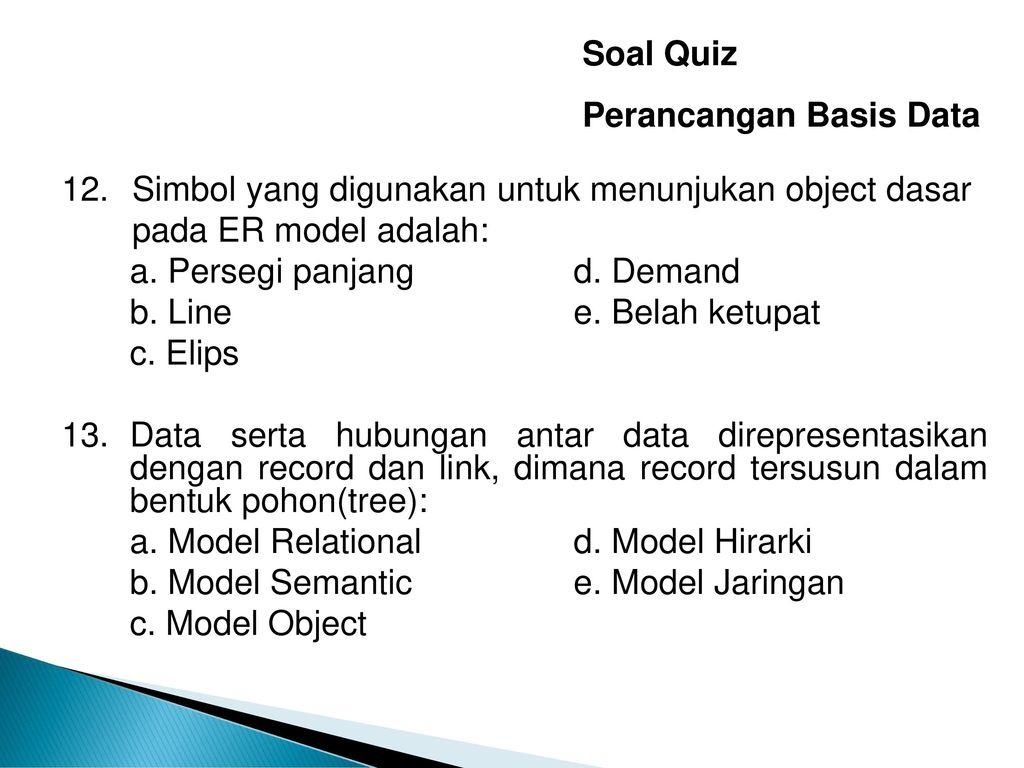 Soal Quiz Perancangan Basis Data - Ppt Download with Simbol Er Diagram Yang Berbentuk Elips