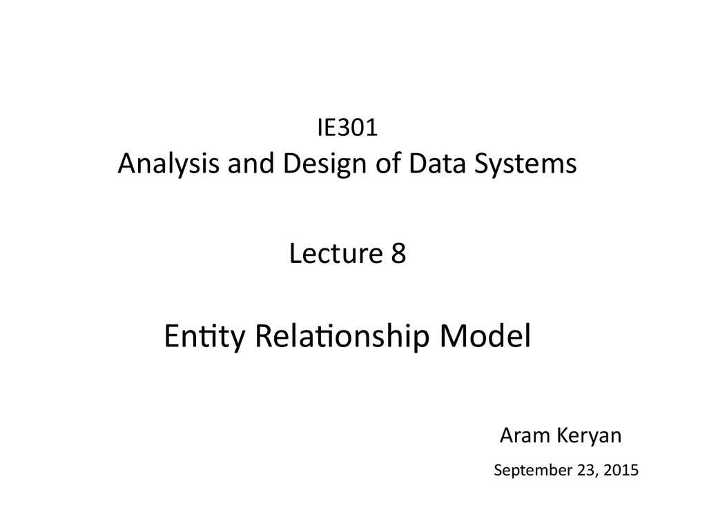 Analysis And Design Of Data Systems. Entity Relationship throughout Entity Relationship Analysis