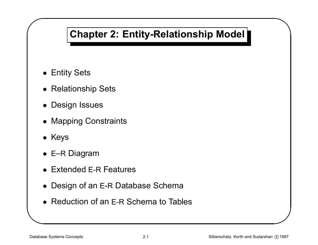Chapter 2: Entity-Relationship Model with Er Diagram Korth