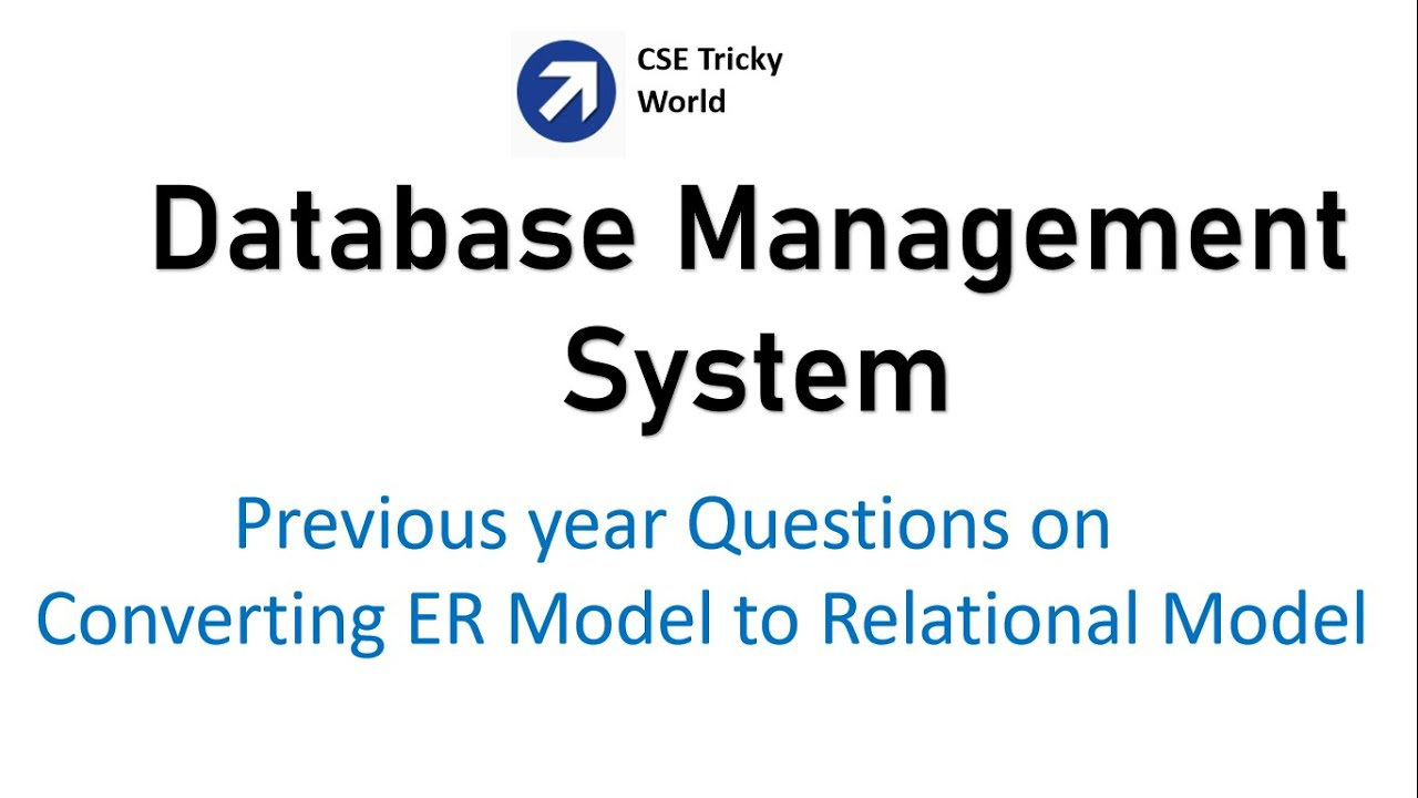 Dbms| Gate Questions On Conversion From Er Model To Relational Model | Gate  Cs| Nta Net Cs| Htet Cs with Er Diagram Gate Questions