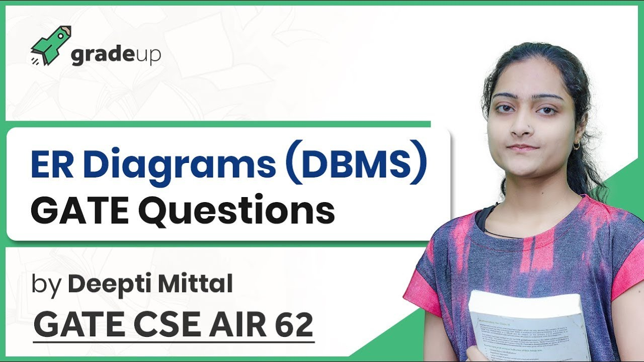 Er Diagram Gate Questions | Dbms Gate Questions | Gate Cse Previous Papers  With Solutions| Gate 2019 for Er Diagram Gate Questions
