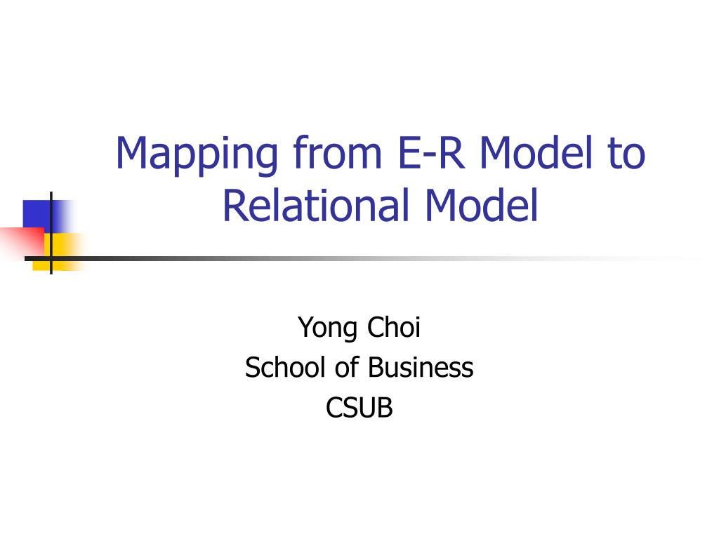 Ppt - Mapping From E-R Model To Relational Model Powerpoint pertaining to Mapping Er Model To Relational Model Example